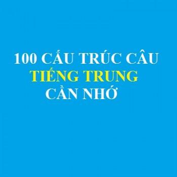 100-cau-truc-cau-tieng-trung-can-nho