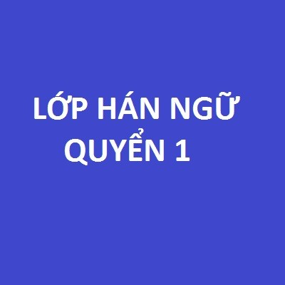 lop-han-ngu-1_tieng-trung-anh-duong